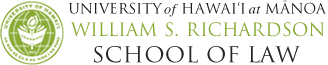 University of Hawai'i at Mānoa | William S. Richardson | School of Law